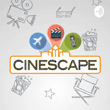 Cinescape Podcast