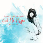 Call Me Maybe [Remixes]