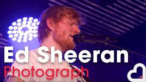 Ed Sheeran - Photograph | <b>Heart Live</b> - YouTube