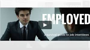 employed a survival guide to job interviews on vimeo