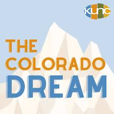 The Colorado Dream