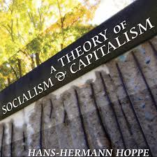 a theory of socialism and capitalism institute