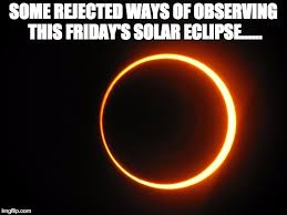 Meme'd From the Headlines: Watching the Solar Eclipse - The ... via Relatably.com