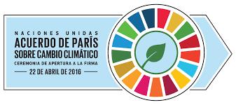 Resultado de imagen para ACUERDO DE PARIS SOBRE CAMBIO CLIMATICO 2016