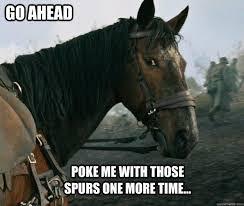 War Horse   My Barn   Pinterest   Pferd Meme, Pferde und Meme via Relatably.com