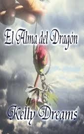 Portada de la novela romántica paranormal El alma del dragón, de Kelly Dreams