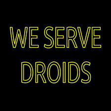We Serve Droids