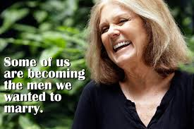 Quote: Gloria Steinem on Lost Ladies | It's the Women, Not the Men! via Relatably.com