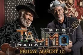 TAJMO: <b>TAJ MAHAL</b> AND <b>KEB</b>' MO' BAND AT THE RIALTO ...