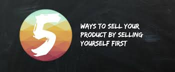 ways to sell products online by selling yourself first ppm 5 ways to sell title image