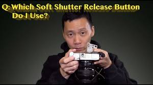 Q: Which Soft <b>Shutter Release Button</b> Do I Use? - YouTube