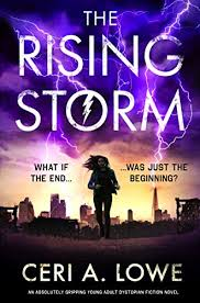 <b>The Rising Storm</b>: An absolutely gripping young adult dystopian ...