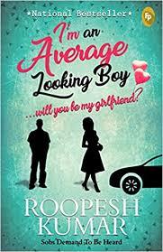 Buy I'm an Average Looking Boy… <b>Will You Be My</b> Girlfriend? Book ...