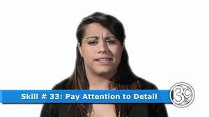skill pay attention to detail cskills org skill 33 pay attention to detail 3cskills org