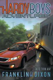 hardy boys adventures books by franklin w dixon franklin w into thin air