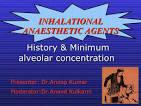 inhalation anaesthetic