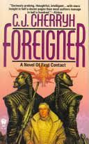 <b>Foreigner: A</b> Novel of First Contact - C. J. Cherryh - Google Books