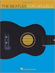 The Beatles for Ukulele (0884088159504): Beatles ... - Amazon.com