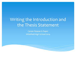 writing the introduction and the thesis statement career research