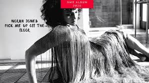 New Album - <b>NORAH JONES</b> , <b>PICK</b> ME UP OFF THE FLOOR ...