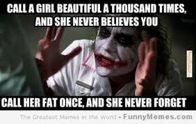 FunnyMemes.com • Funny memes - [Call a girl beautiful] via Relatably.com