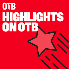 OTB Highlights