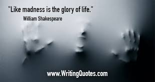 William Shakespeare Quotes - Madness Life