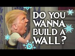 do you wanna build a wall donald trump frozen parody youtube build wall
