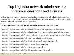 network administrator   linkedintop  junior network administrator interview questions and answers