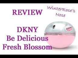 <b>DKNY Be Delicious Fresh</b> Blossom - WinterRose's Nose Perfume ...