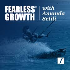 Fearless Growth with Amanda Setili