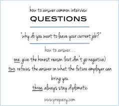 interview question why do you want to leave your current job give the honest reason