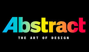 Abstract: The Art of Design ... - Абстракция: Искусство дизайна