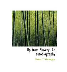 booker t washington up slavery essay custom paper academic  booker t washington up slavery essay