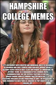"""hampshire college memes """"Let's experiment with creative and ... via Relatably.com"""
