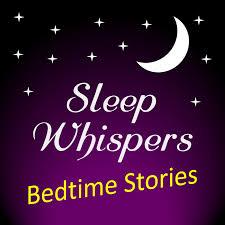 Sleep Whispers: Bedtime Stories