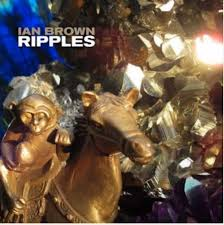 <b>Ian Brown</b>: <b>Ripples</b> - album review