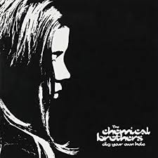 <b>CHEMICAL BROTHERS</b> - <b>Dig</b> Your Own Hole - Amazon.com Music