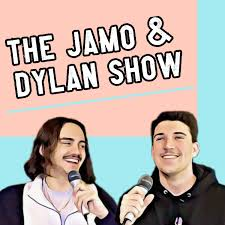 The Jamo & Dylan Show