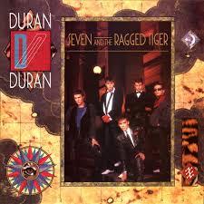 <b>Seven And</b> The Ragged Tiger by <b>Duran Duran</b> on Spotify