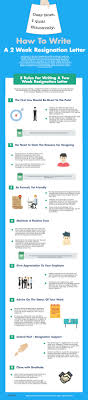 ideas about resignation letter sample of how to write a 2 week resignation letter infographic