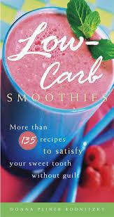 <b>Low</b>-<b>Carb</b> Smoothies eBook by <b>Donna Pliner Rodnitzky</b> ...