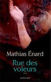 Rue des voleurs, Mathias Enard  dans Matthias Enard