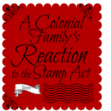 a colonial family s reaction to the stamp act
