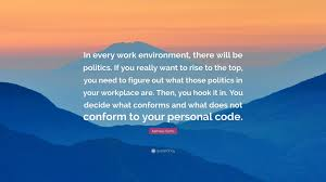 kamala harris quote in every work environment there will be kamala harris quote in every work environment there will be politics if