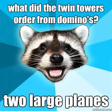 what did the twin towers order from domino's? two large planes ... via Relatably.com