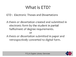 FCLA Digital Library Services What is ETD  ETD   Electronic Theses     FCLA Digital Library Services What is ETD  ETD   Electronic Theses and Dissertations A thesis