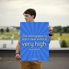the willingness to learn new skills is very high poster soulay the willingness to learn new skills is very high poster