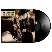 <b>Ride</b> Me Back Home LP | <b>Ride</b> Me Back Home | <b>Willie Nelson</b> Shop