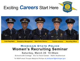 michigan state police linkedin if you want to be part of our team be sure to attend our upcoming women s recruiting seminar on 25 for more information lnkd in